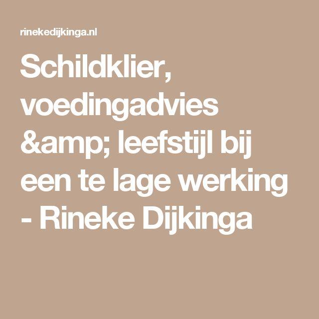 Schildklier, voedingadvies & leefstijl bij een te lage werking - Rineke Dijkinga