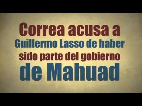 ¿Por qué Rafael Correa ataca a Guillermo Lasso?