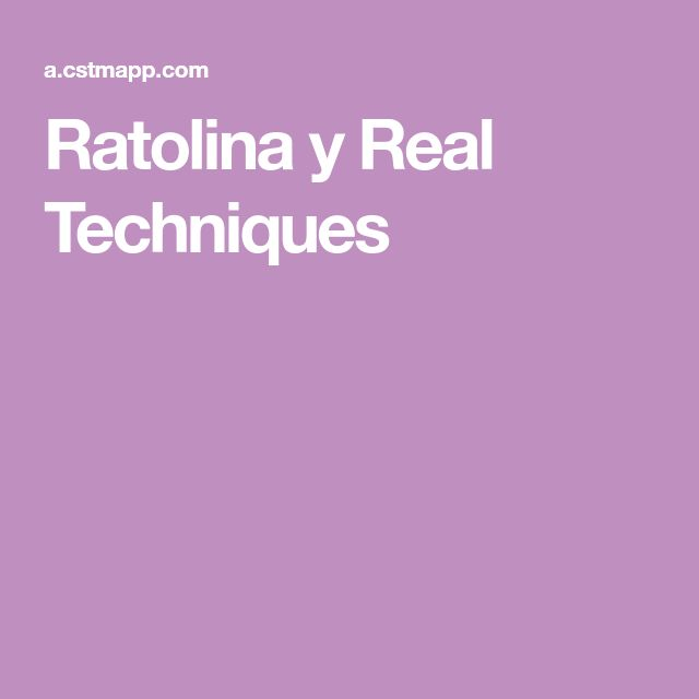 Ratolina y Real Techniques