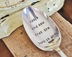 "Image result for ornament ""Oh taste and see that the Lord is good"""