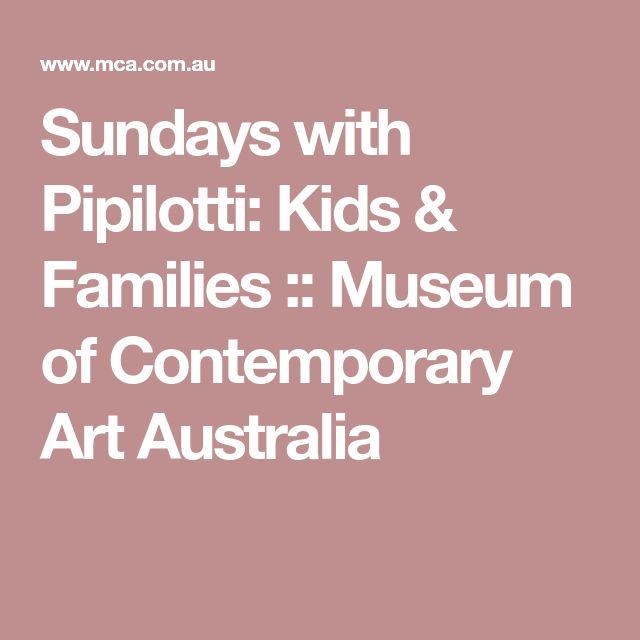 Sundays with Pipilotti: Kids & Families :: Museum of Contemporary Art Australia