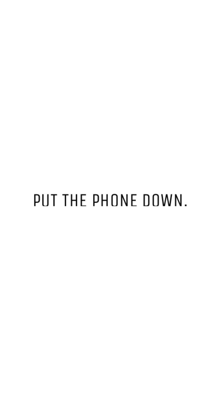 free minimal phone wallpaper - 'put the phone down!' By Miss Caly