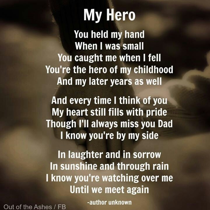 Miss And Love You Dad. You Will Always Be My Hero. Happy