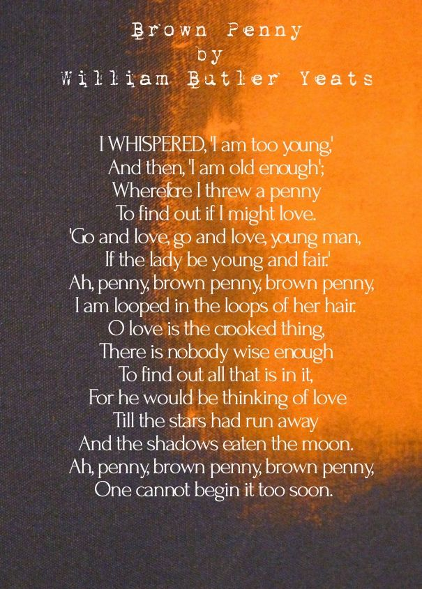 Brown Penny by William Butler Yeats