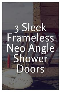 Smart Working is Hard Working: Frameless Neo Angle Showers Doors