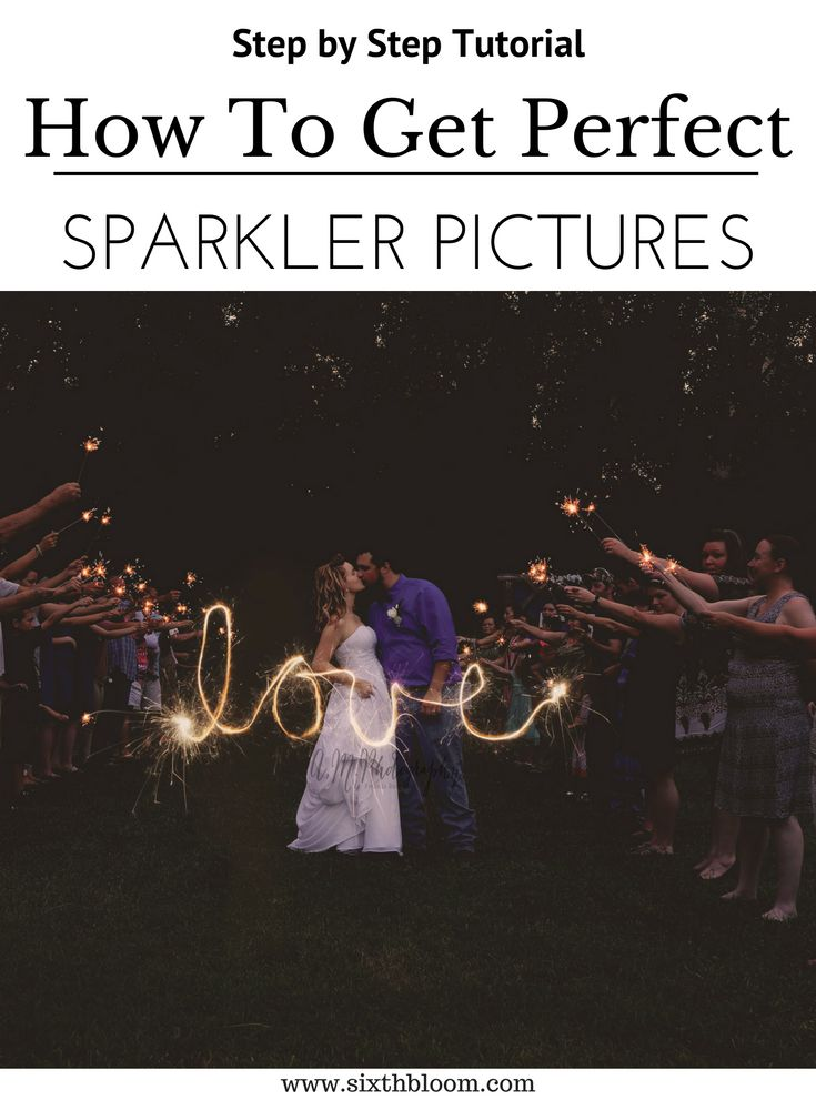 Photography Tips | 7 Tips for the Perfect Sparkler Pictures, firework picture tips