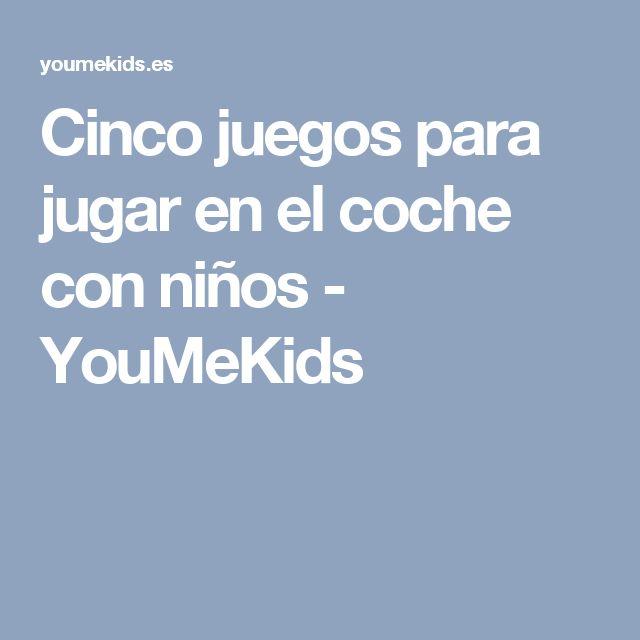 Cinco juegos para jugar en el coche con niños - YouMeKids