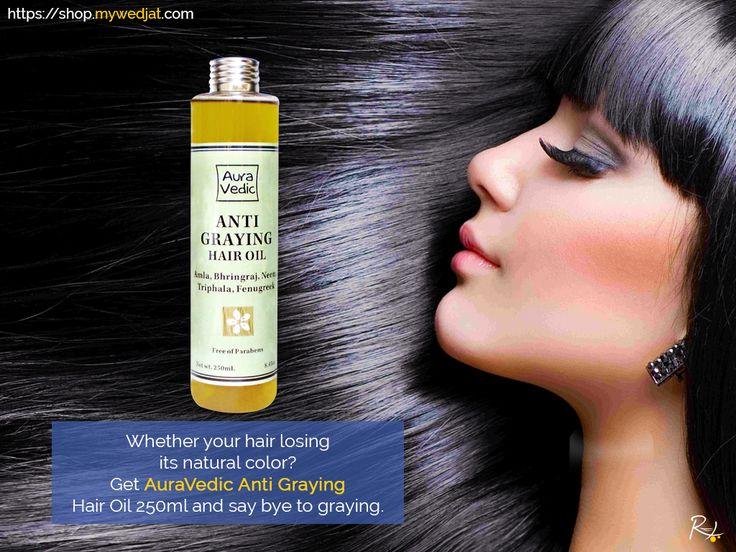 Whether your hair losing its natural color? Get AuraVedic Anti Graying Hair Oil 250ml and say bye to graying. https://goo.gl/KMk8wm #myWedjat #AuraVedic #AntiGraying