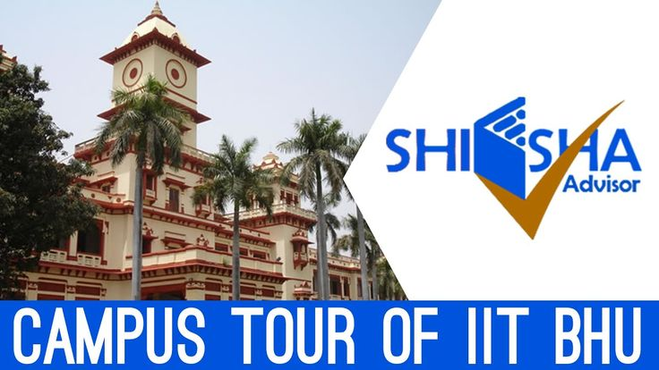 Iit Bhu Campus Tour Indian Institute Of Technology Bhu Varanasi In 2020 Campus Banaras Hindu University Varanasi