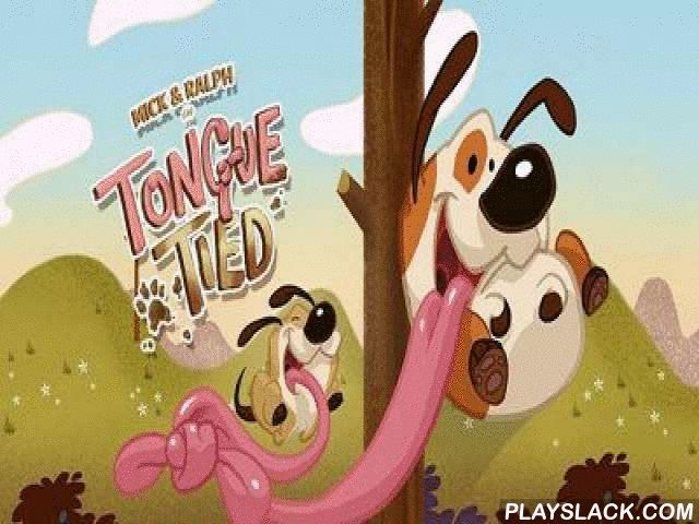 Tongue Tied!  Android Game - playslack.com , Tongue Tied! - a very lovely and humorous game in which you will direct at the same time two dogs, Mickey and Ralf which were somehow twisted  by their organs. But even such juicy property can be used with merit. Overcome together different hindrances, accumulate bonuses and pass stage after stage. There re 60 of them in the game. And each next stage will become more and more strenuous. interesting gameplay and undignified motion graphics won t…