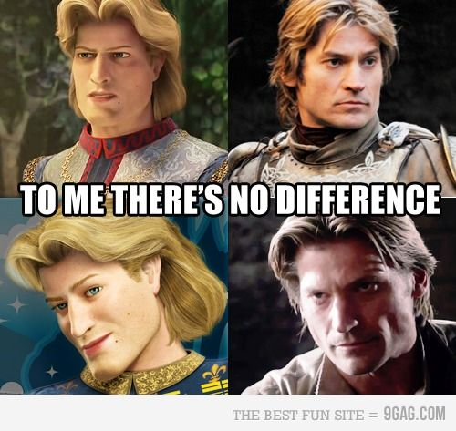 bahaha! Jaime Lannister has the same DNA as Prince Charming from shrek. I've been saying this I started watching the show!,
