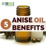 5 Health Benefits of Anise Oil