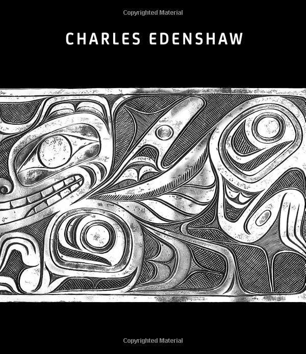 Amazon.com: Charles Edenshaw (9781908966209): Dana Augaitis, Jim Hart, Robin K. Wright Ph.D: Books