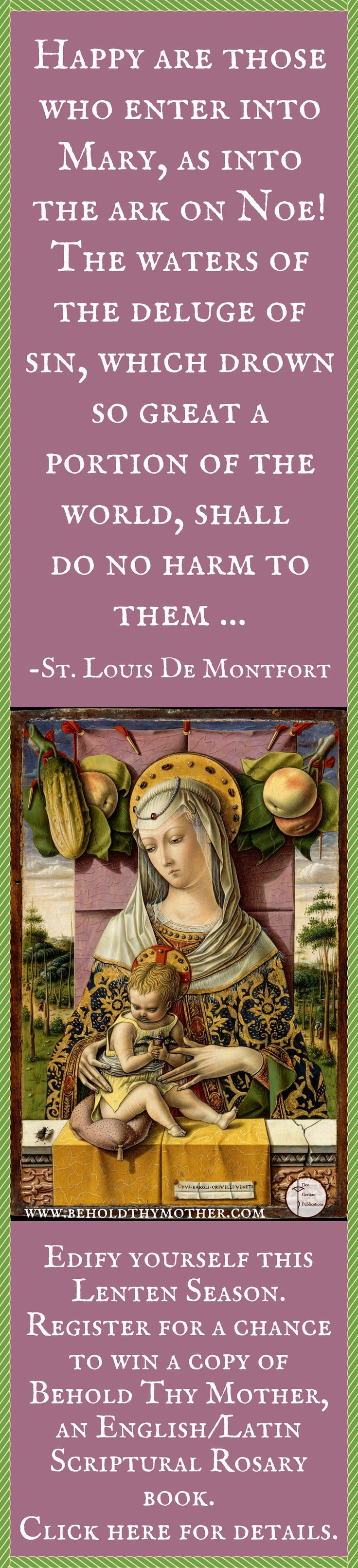 """Beautiful painting by Carlo Crivelli with St. Louis De Montfort quote. Register for a chance to win a copy of """"Behold Thy Mother"""" an English/Latin Scriptural Rosary book."""