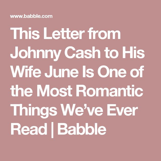 This Letter from Johnny Cash to His Wife June Is One of the Most Romantic Things We've Ever Read | Babble