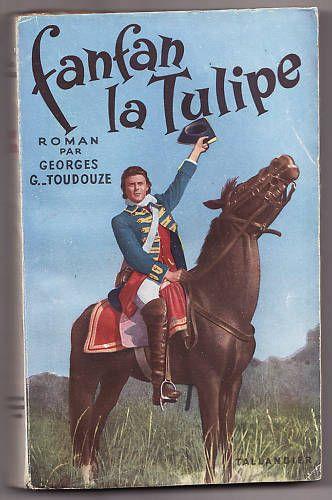 FANFAN LA TULIPE GEORGES G.-TOUDOUZE 1952 photos film