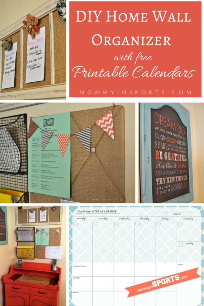 Calendar Organization : Diy home wall organizer with calendar printables