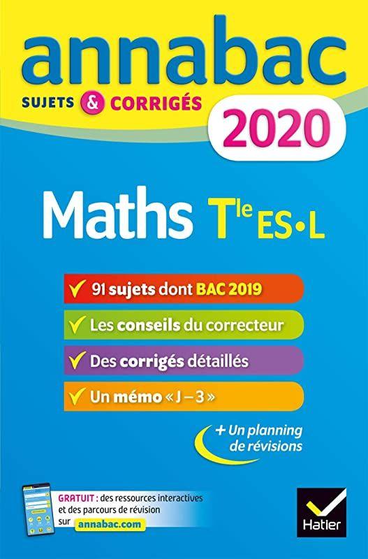Pdf Annales Annabac 2020 Maths Tle Es L Sujets Et Corriges Du Bac Terminale Es Specifique Spe Ebook Math Ebook Pdf