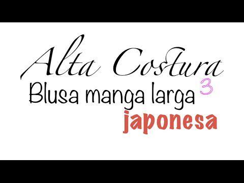 Alta Costura Clase 42C, Coser Blusa Manga Larga Japonesa parte 3