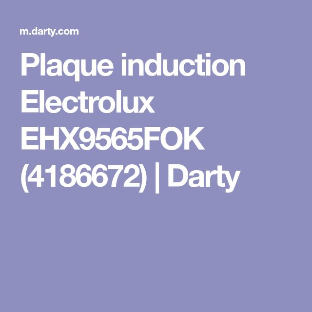 Plaque induction Electrolux EHX9565FOK (4186672) | Darty