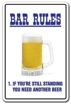BAR RULES ~Novelty Sign~ beer signs funny drunk gift: