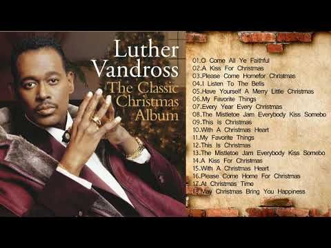 Luther Vandross Christmas Songs NEW [Playlits 2018] - Best Of Luther Vandross Top Hits Chritsmas - YouTube