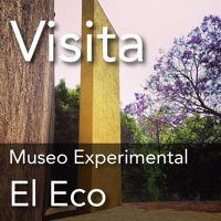 Museo Experimental El Eco, UNAM by CulturaUNAM on SoundCloud