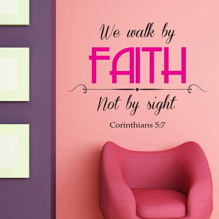 Corinthians 5:7 Vinyl Wall Sticker   We walk by faith not by sign