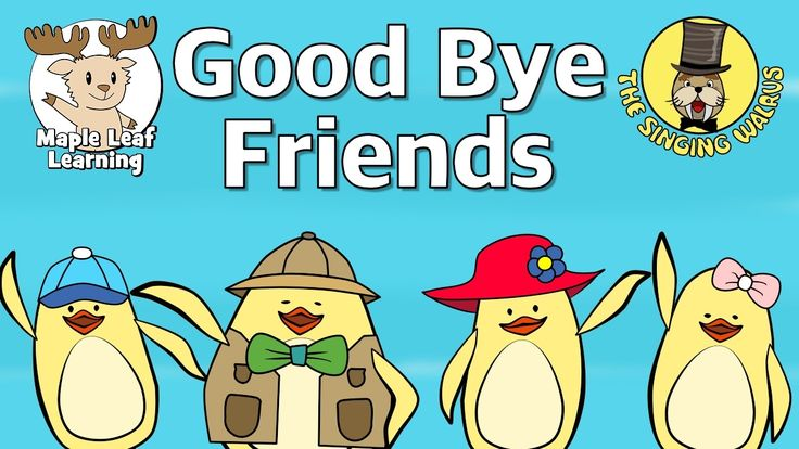 Good Bye Friends | Good Bye Song for Kids | Maple Leaf Learning and The ...