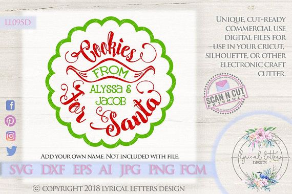 Cookies For Santa Plate Charger Design Ll095 D Svg Dxf Fcm Ai Eps Png Jpg Digital File For Commercial And Personal Use Lettering Design Christmas Svg Cookies For Santa Plate