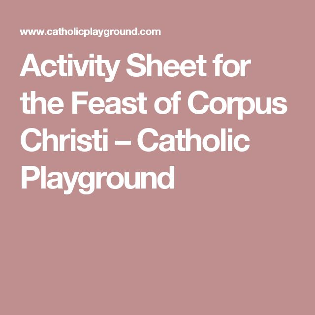 Activity Sheet for the Feast of Corpus Christi – Catholic Playground