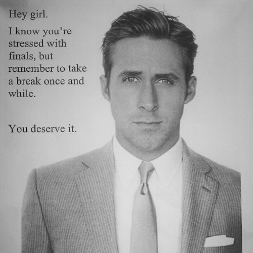 Thank you, Ryan Gosling....: Final Exams, Favorite Things ...