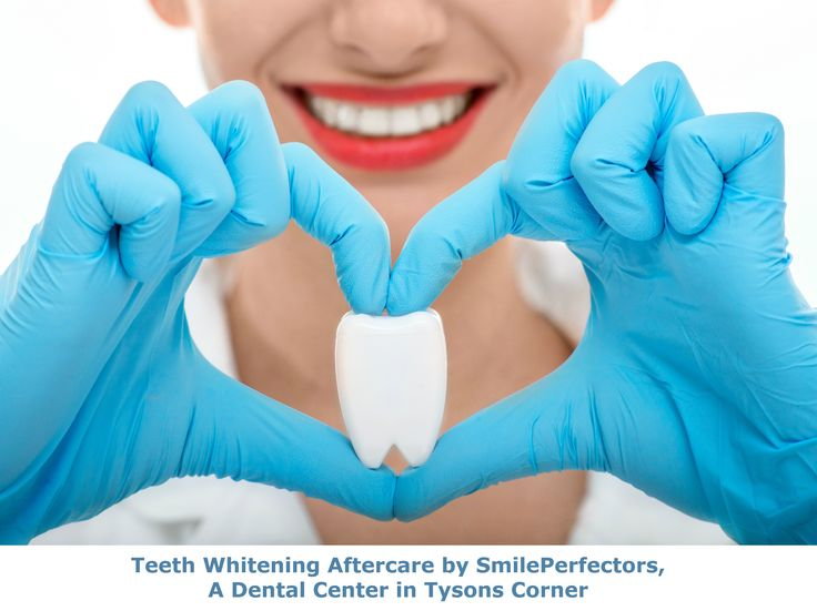 Teeth Whitening Aftercare by SmilePerfectors, A Dental Center in Tysons Corner