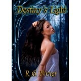 Destiny's Light (Kindle Edition)By RG Porter