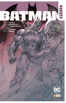 """""""Batman: Europa"""" (Brian Azzarello, Matteo Casali, Jim Lee, Diego LaTorre y otros, ECC Ediciones)"""