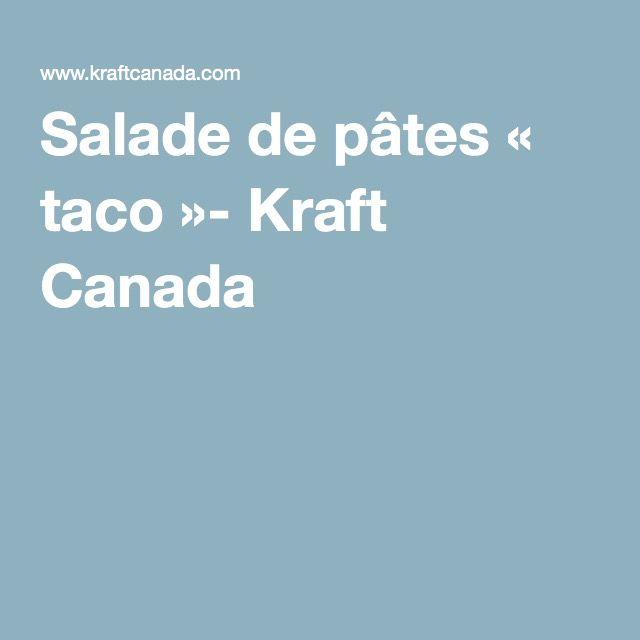 Salade de pâtes « taco »- Kraft Canada