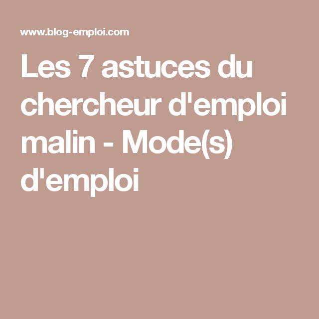Les 7 astuces du chercheur d'emploi malin - Mode(s) d'emploi