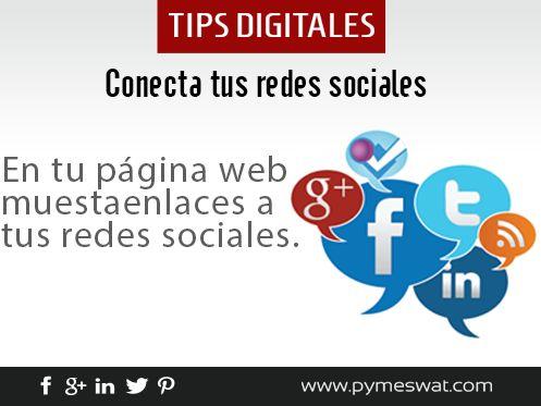 Procura tener en tu #PáginaWeb los enlaces directos a tus #RedesSociales para lograr una conexión entre ambas plataformas.