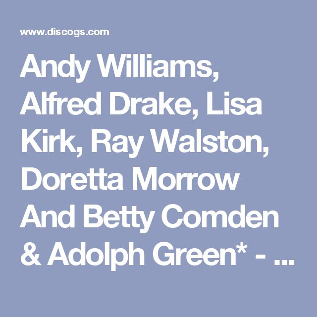 Andy Williams, Alfred Drake, Lisa Kirk, Ray Walston, Doretta Morrow And Betty Comden & Adolph Green* - Music From Shubert Alley: buy LP, Promo at Discogs