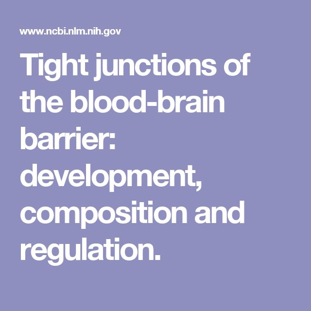 Tight junctions of the blood-brain barrier: development, composition and regulation.