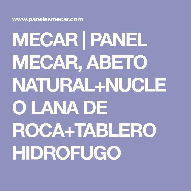 MECAR | PANEL MECAR, ABETO NATURAL+NUCLEO LANA DE ROCA+TABLERO HIDROFUGO