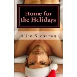 Home for the Holidays (Kindle Edition)By Alice Buchanan