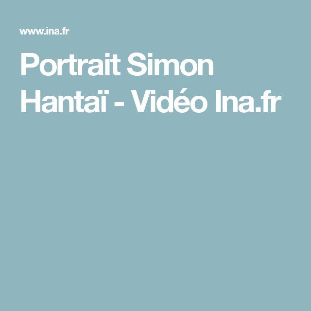 Portrait Simon Hantaï - Vidéo Ina.fr
