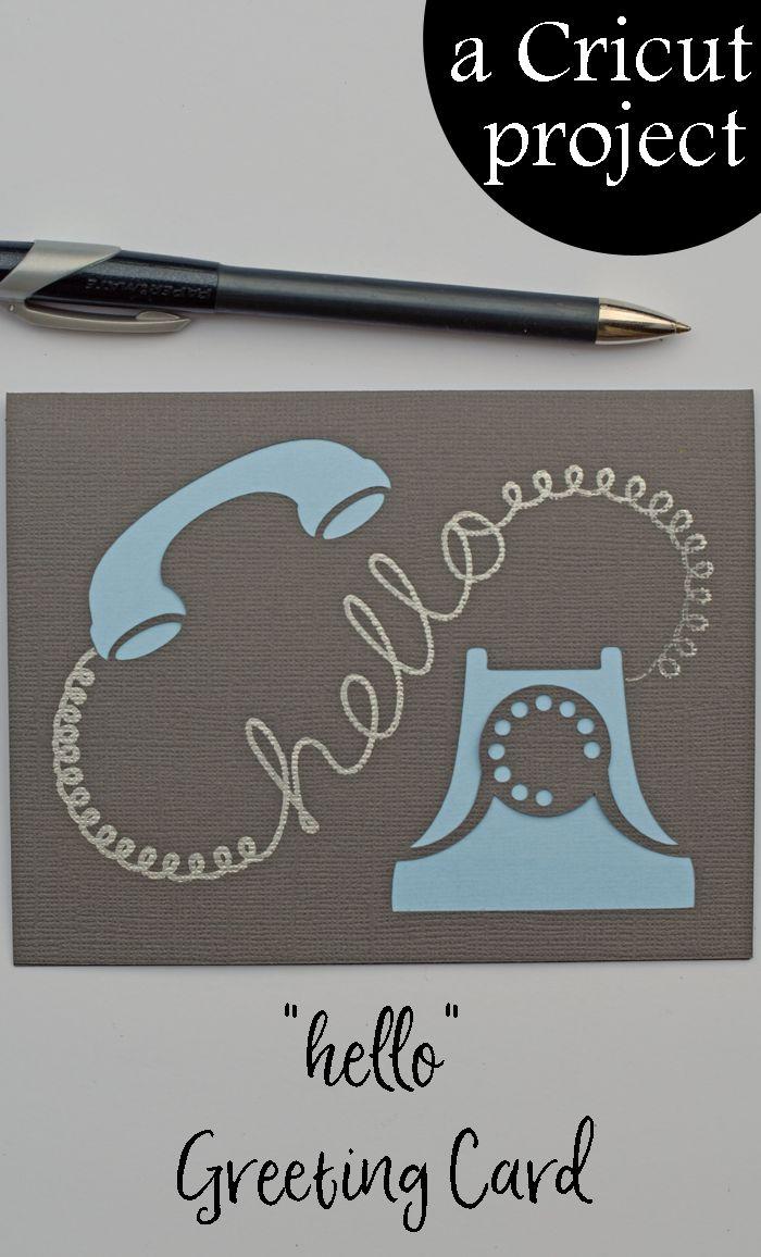 Hello Greeting Card A Cricut Project I Make Cards