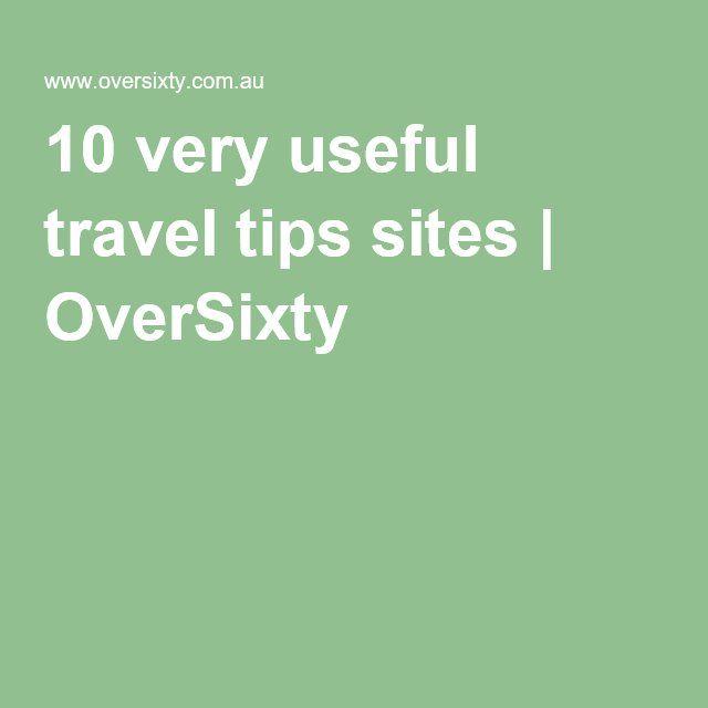10 very useful travel tips sites | OverSixty