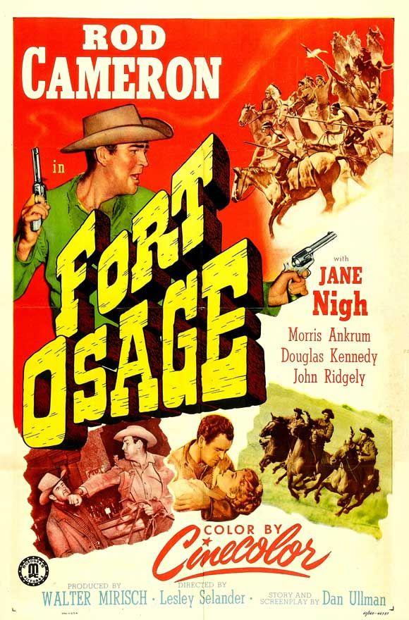 Fort Osage (1951) USA Monogram Western. Rod Cameron, Jane Nigh, Douglas Kennedy, Iron Eyes Cody. (3/10) 18/09/14