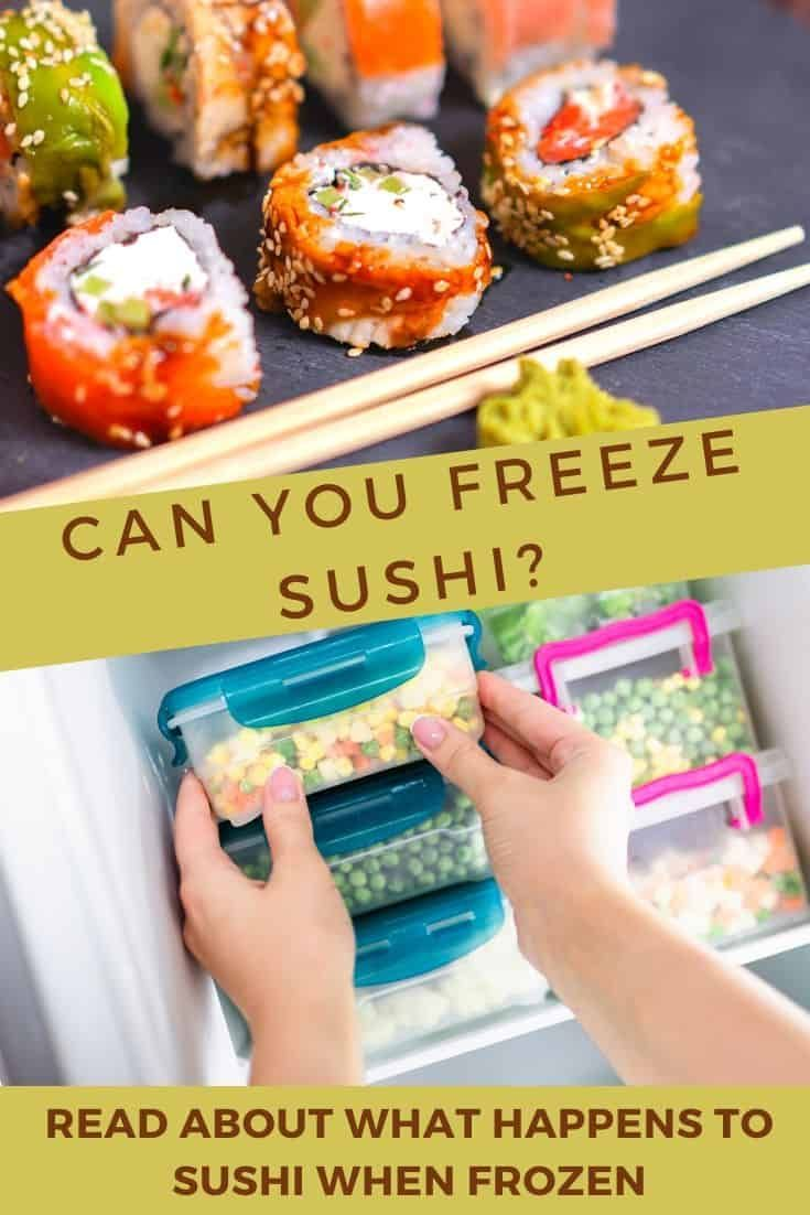 Can Sushi Be Frozen This Is What Happens To Sushi Homemade Sushi Sushi Sushi Fillings