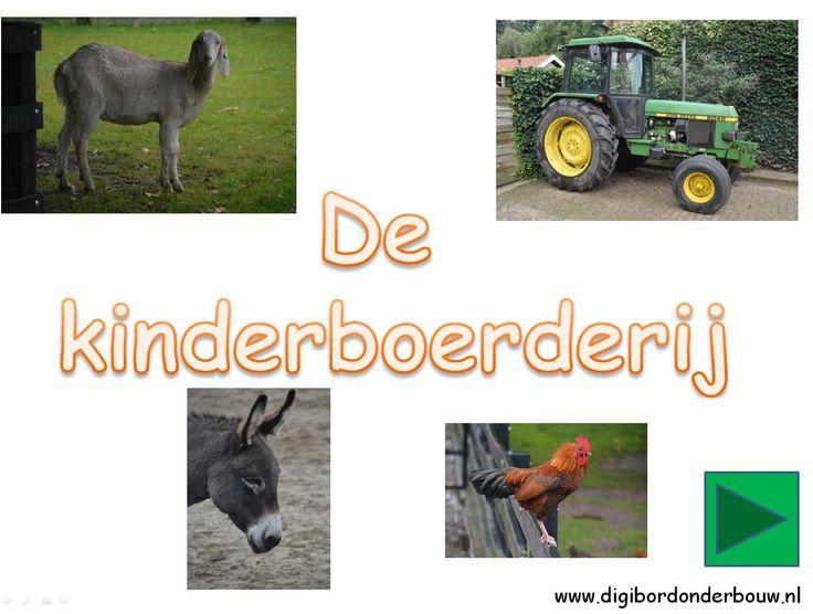 Digibordles: de kinderboerderij. In deze powerpoint zie je welke dieren er wonen op de kinderboerderij. Hoe ze er leven, wat de mensen doen op de boerderij. Allemaal mooie, duidelijke foto's. http://digibordonderbouw.nl/index.php/themas/boerderij/boerderijdigibordlessen/boerderijalgemeen/viewcategory/180
