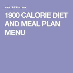 1900 CALORIE DIET AND MEAL PLAN MENU