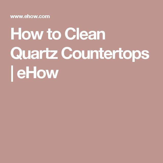 How To Clean Quartz Countertops   EHow